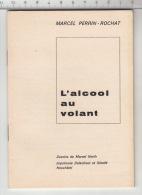 L'alcool Au Volant - Marcel Perrin-Rochat - Santé