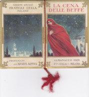 """CALENDARIETTO """"LA CENA DELLE BEFFE"""" EDIZIONE SPECIALE FRATELLI CELLA MILANO PROFUMATO """"ARABIS ALPINA""""-2--0882-16782-781 - Calendars"""