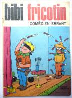 BIBI ET FRICOTIN 077 - COMEDIEN ERRANT -  LACROIX - Bibi Fricotin