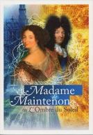 CP305 - MADAME DE MAINTENON Ou L'ombre Du Soleil - Other