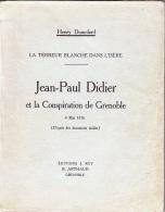 C1 NAPOLEON Terreur Blanche DIDER ET LA CONSPIRATION DE GRENOBLE 1816 Dauphine - Francese