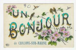 CHALONS SUR MARNE - Un Bonjour De - Châlons-sur-Marne