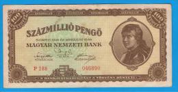 HUNGRIA - HUNGARY -  100.000.000 Pengo 1946  P-124  Serie P188 - Hungría