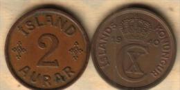 ICELAND 2 AURAR INSCRIPTIONS FRONT CROWN CX MONOGRAM BACK 1940 VF KM6.2 READ DESCRIPTION CAREFULLY !!! - Islandia