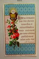 Image Pieuse Ancienne- Bouasse Lebel Ed. - Dieu Ne Demande Pas...Ste Thérése - Santini