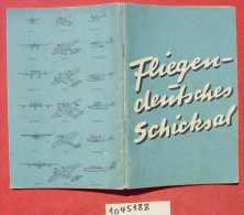 """(1045188) """"Fliegen. Deutsches Schicksal"""" Reichsminister Der Luftfahrt U. Oberbefehlshaber Der Luftwaffe. 64 S., Berlin U - Bücher"""