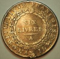 ECU DE SIX LIVRES ARGENT 29.07 GR 1793 A TTB MAIS TROU REBOUCHE RARE (le Tranche En Relief Est Parfaitement Lisible) - 1789-1795 Monnaies Constitutionnelles