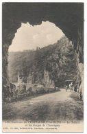 ENVIRONS DE CHATEAUNEUF-les-BAINS(Puy -de-Dome) - Le Tunnel Et Les Gorges De Chouvigny - N°155 - France