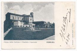 Ferrara - Chiesa Della Certosa E Cimitero Comunale - HP10 - Ferrara