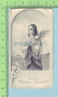 Italy NB-2179 ( Sancta Maria Goretti ) Image  Photo-gelatine Image Pieuse Recto-verso - Images Religieuses