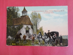- New York > Tarrytown  Old Dutch Church In Colonial Time Ca 1910 Not Mailed   Not Mailed Ref 1030 - NY - New York