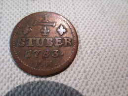 ALLEMAGNE - 1/4 STUBER 1783 - SUP VOIR PHOTOS - Piccole Monete & Altre Suddivisioni