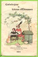 Catalogue 1911 De Livres D´Etrennes - Librairie Garnier Frères, Paris - 6 Scans - Livres, BD, Revues