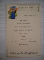 Menù Mensa Ufficiali Del Presidio Di MILANO 1939 Costumi Italiani: Alto Adige (Chianti Ruffino) - Menus