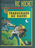 "RIC HOCHET  "" TRAQUENARD AU HAVRE ""   -  TIBET / DUCHATEAU - E.O.  2012  LOMBARD + Affiche 40X54 - Ric Hochet"