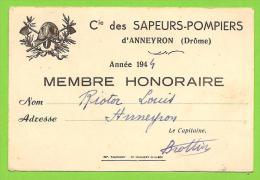 26 - ANNEYRON - Carte De Membre Honoraire - Compagnie Des Sapeurs Pompiers - Année 1944 - Vieux Papiers
