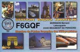 Amateur Radio QSL Card France F6GQF Beaumont Du Perigord Morisson - Radio Amateur