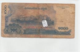 Billets - B953 -  Cambodge     - Billet  1000 ( Type, Nature, Valeur, état... Voir 2 Scans) - Cambodia