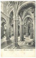 CARTOLINA - SIENA - CATTEDRALE - L´INTERNO VISTO DALLA NAVATA SINISTRA  - VIAGGIATA NEL 1916  In Stile Romanico-gotico - Siena