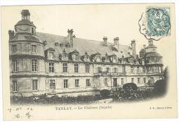 CARTOLINA - IL CASTELLO DI TANLAY - LA FACCIATA  - LE CHATEAU FACADE - VIAGGIATA NEL 1917 - FRANCIA - Châteaux