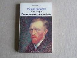 Viviane Forrester Van Gogh Ou L´enterrement Dans Les Blès. Bibliographie Seuil 1983. Voir Photos - Art