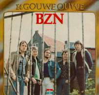 * LP *  BZN - 14 GOUWE OUWE (Holland 1975 On Negram EX-!!!) - Rock