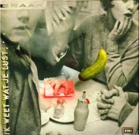 * LP *  BRAAK - IK WEET WAT JE LUST (Holland 1984 EX-!!!) - Vinyl Records