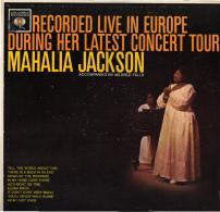 * LP *  MAHALIA JACKSON - RECORDED LIVE IN EUROPE (USA 1962 Mono!!!) - Religion & Gospel
