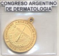CONGRESO ARGENTINO DE DERMATOLOGIA BUENOS AIRES AÑO 1972 MEDALLA  DERMATOLOGIE - Professionnels / De Société