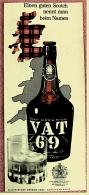 Reklame Werbeanzeige  -  VAT 69  -  Einen Guten Scotch Nennt Man Beim Namen  - Von 1965 - Alkohol