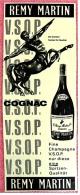 Reklame Werbeanzeige  -  Remy Martin Cognac  -  Eine Spitzenqualität  - Von 1965 - Alkohol
