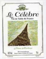 ETIQUETTE DE VIN TOUR EIFFEL LE CELEBRE VIN DE TABLE - Unclassified