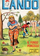 LANDO N°64 IL FUNGO PORCELLO - Libri, Riviste, Fumetti