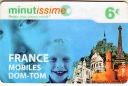 *Télécarte Prépayée   Minutissimo France Mobiles DOM-TOM 6€  Utilisée  Qualité TTB ****1 108 636 - Prepaid-Telefonkarten: Andere
