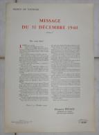 Message Du 31 Décembre 1940 Par Philippe Pétain. 1941. - Documenti Storici