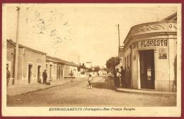 PORTUGAL - ENTRONCAMENTO - RUA FRANCA BORGES - CAFE FLORESTA - 1940 PC - Santarem