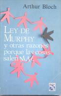 ARTHUR BLOCH - LEY DE MURPHY Y OTRAS RAZONES PORQUE LAS COSAS SALEN MAL  AÑO 1993 128 PAGINAS - Philosophy & Psychologie