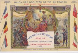 SUPERBE CARTE  THEME  ARMEE FRANCAIS  UNION DES SOCIETES DE TIR  1916  PROPAGANDE  NON CIRCULEE - Patriotiques