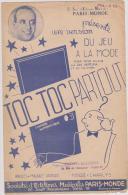 (g8)toc  Toc  Partout , RAY VENTURA , , Musique : CHARLYS , Paroles : MAURICE VANDAIR - Partitions Musicales Anciennes