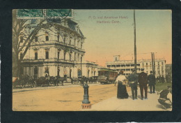 U.S.A. - CONNECTICUT - HARTFORD - P.O. And American Hotel - Hartford