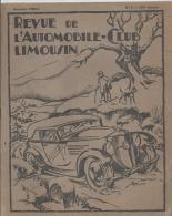 Revue L´automobile-club Limousin N°1 De Janvier 1934 Avec Une Carte Périodique De L´état Des Routes Au 01/01/1934 - Boeken, Tijdschriften, Stripverhalen