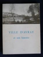 (Hauts-de-Seine ) VILLE D'AVRAY ET SON HISTOIRE 1970 Jean ROSTAND - Ile-de-France