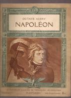 @ COMPLET 12 FASCICULES SUR NAPOLEON PAR OCTAVE AUBRY ILLUSTRES DE NOMBREUSES HELIOGRAVURES EDITES PAR FLAMMARION - Biographies & Mémoires
