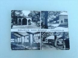 06.88  Alpes Maritimes  /  Colonie Don Bosco - CAUSSOLS - France