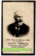 Pieux Souvenir Louis  FRANCQ - JEMAPPES 1855 - OBOURG 1929 - Docteur En Médecine - Imágenes Religiosas