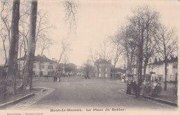¤¤  -    MONT-de-MARSAN  -  La Place Du Sablar  -  ¤¤ - Mont De Marsan