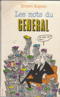 Les Mots Du Général  Ernest Mignon - Books, Magazines, Comics