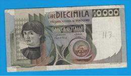 ITALIA - ITALY =  10.000 Liras 1982  P-106 - [ 5] Tesoro