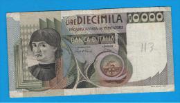 ITALIA - ITALY =  10.000 Liras 1982  P-106 - [ 5] Trésor
