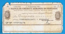 ITALIA - ITALY =  50 Liras Banca Di Credito Agrario Di Ferrara 1977 - [ 4] Emisiones Provisionales